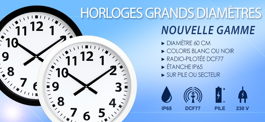 Horloges grands diamètres